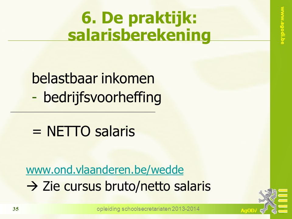 6. De praktijk: salarisberekening