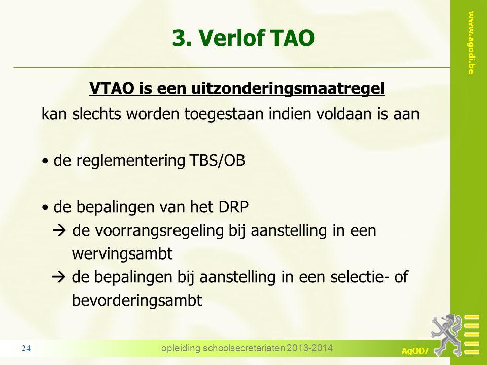 3. Verlof TAO VTAO is een uitzonderingsmaatregel