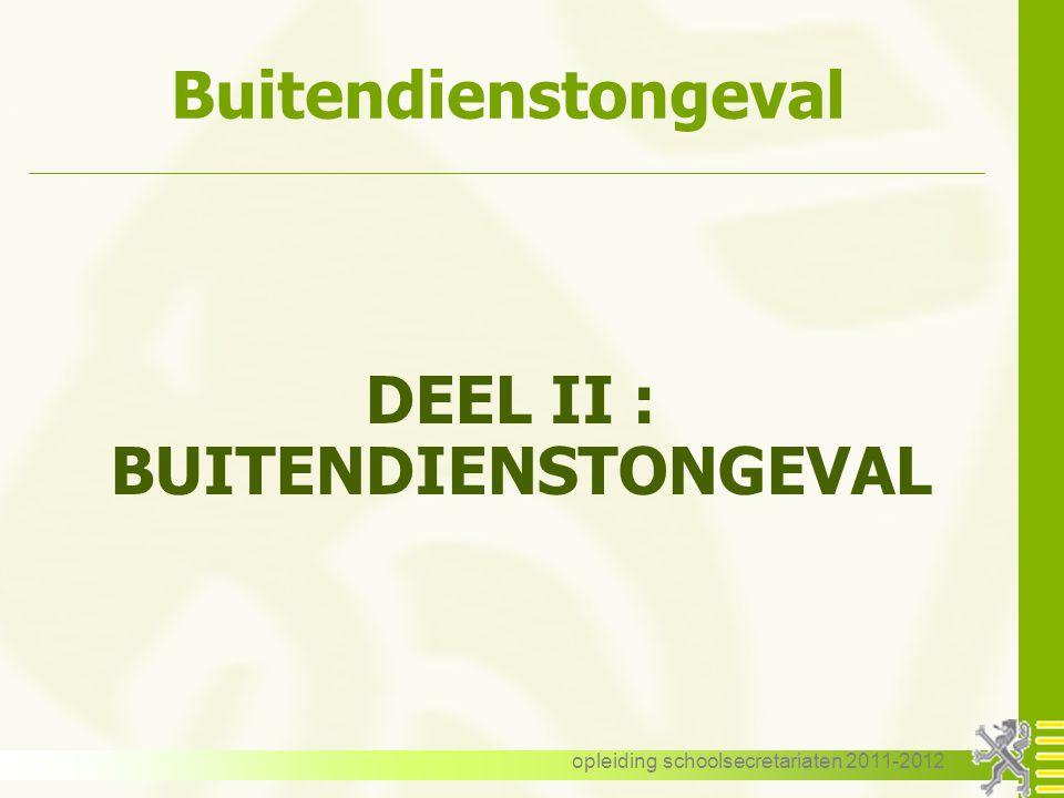 DEEL II : BUITENDIENSTONGEVAL