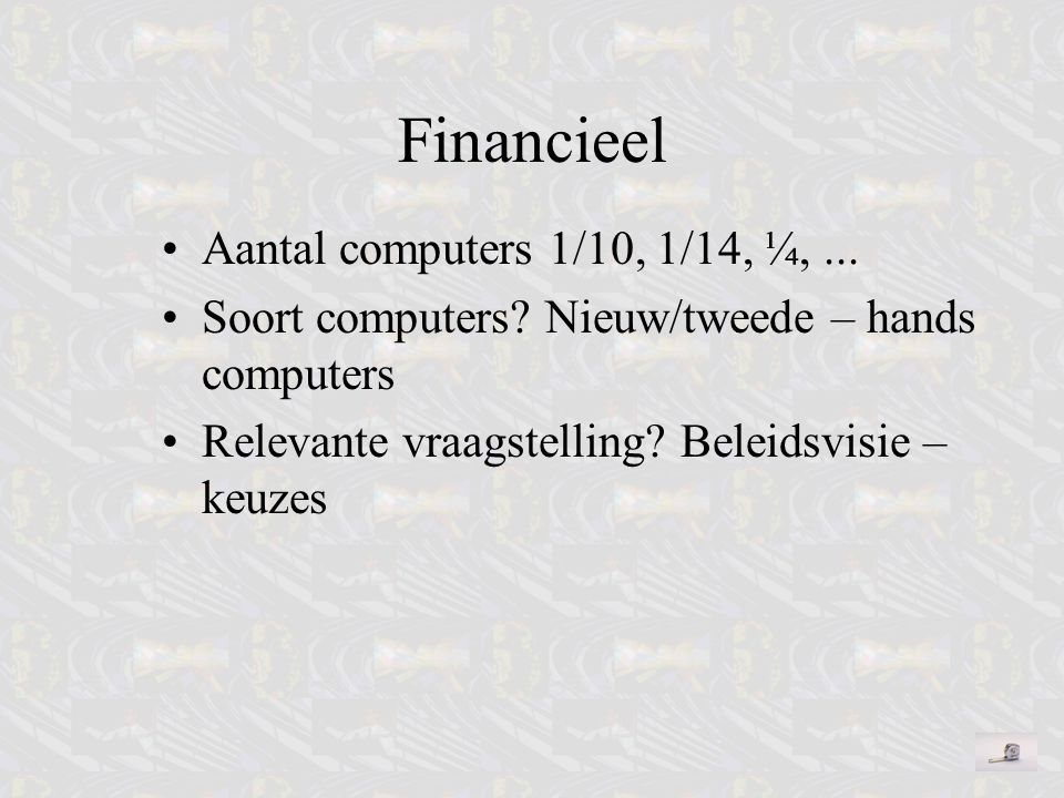 Financieel Aantal computers 1/10, 1/14, ¼, ...