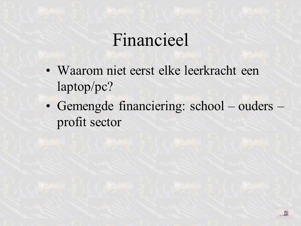 Financieel Waarom niet eerst elke leerkracht een laptop/pc
