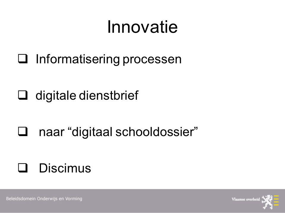 Innovatie Informatisering processen digitale dienstbrief