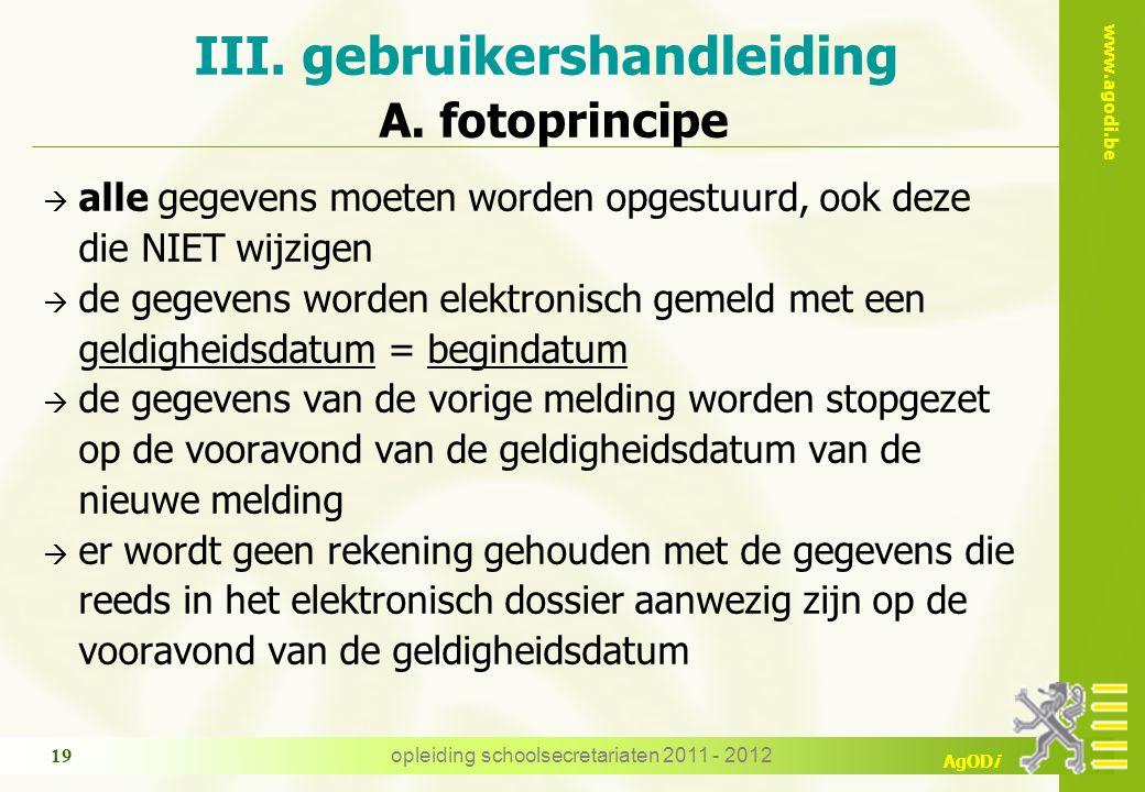 III. gebruikershandleiding A. fotoprincipe