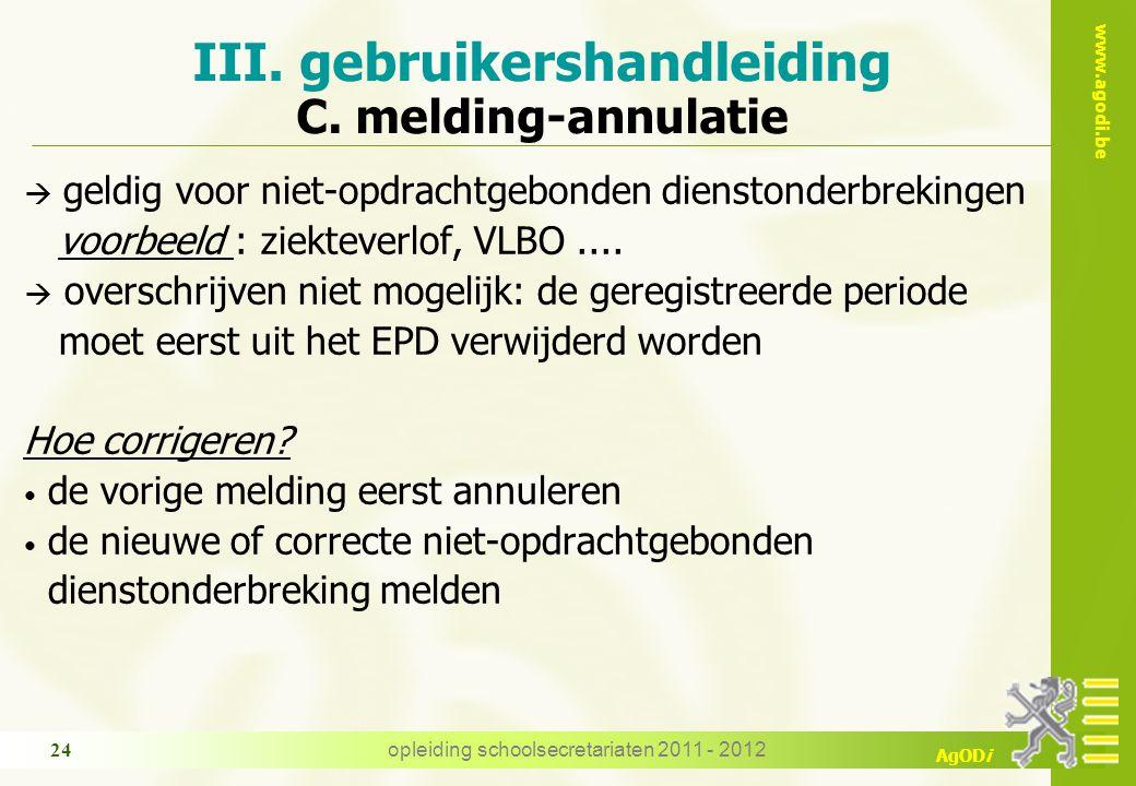 III. gebruikershandleiding C. melding-annulatie