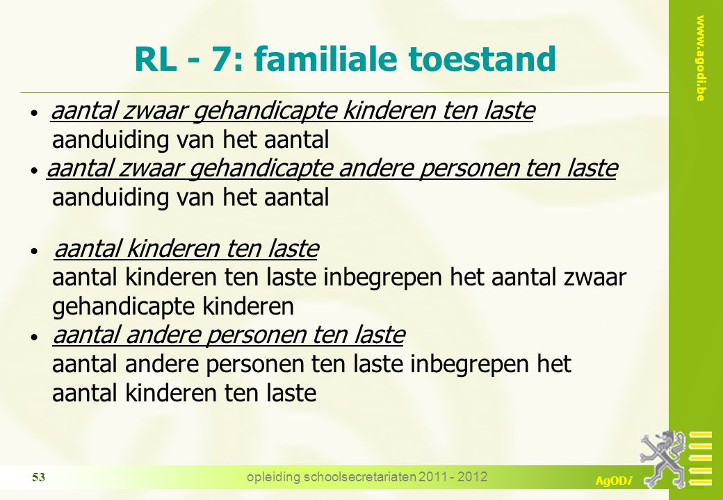 RL - 7: familiale toestand