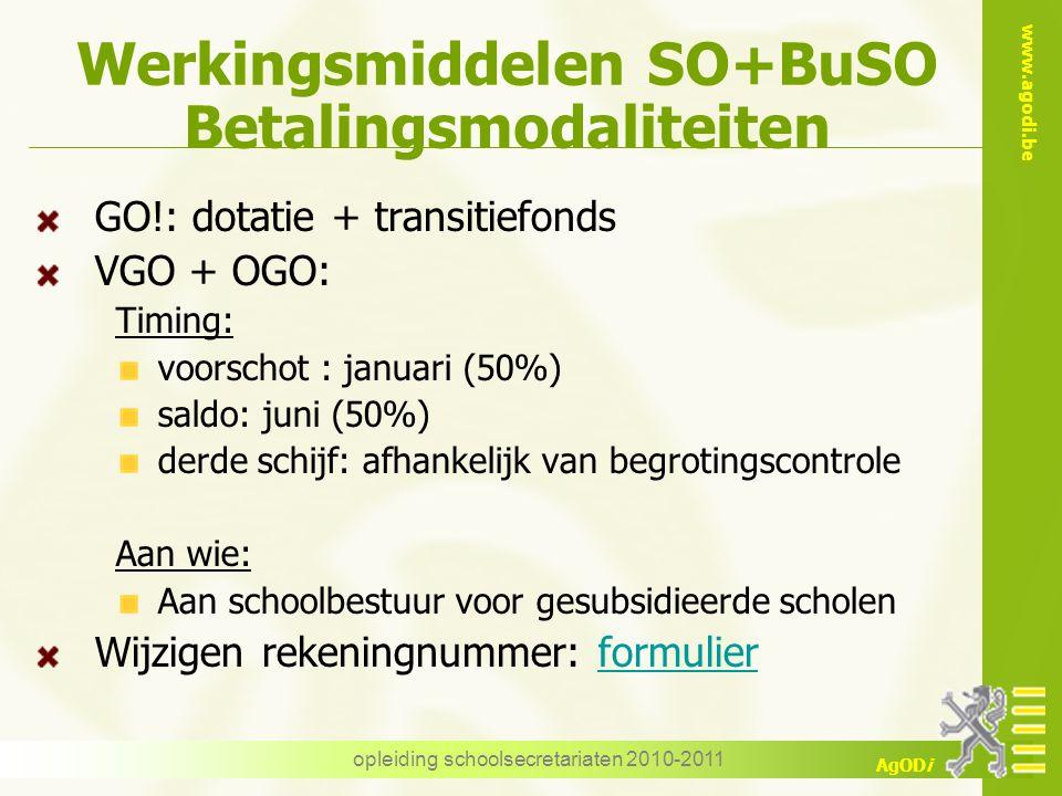 Werkingsmiddelen SO+BuSO Betalingsmodaliteiten