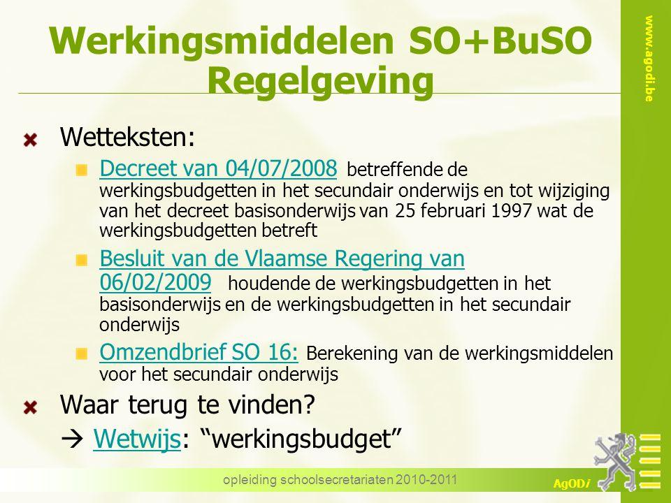 Werkingsmiddelen SO+BuSO Regelgeving