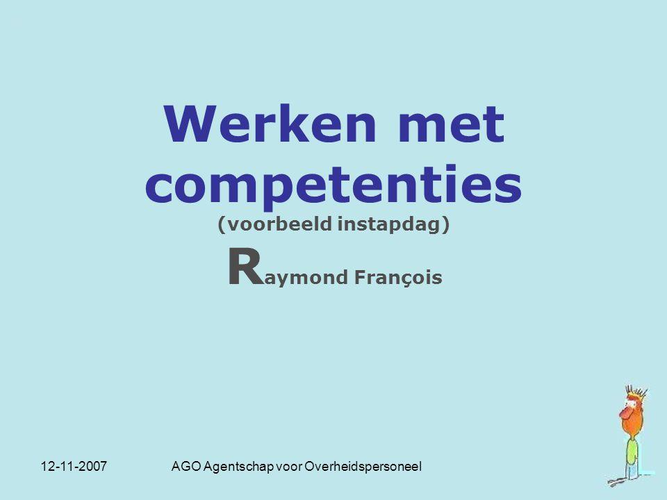 Werken met competenties (voorbeeld instapdag) Raymond François
