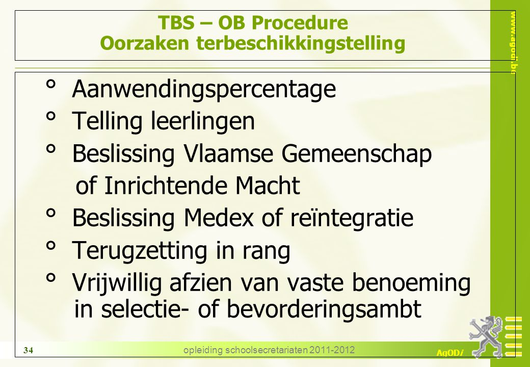 TBS – OB Procedure Oorzaken terbeschikkingstelling