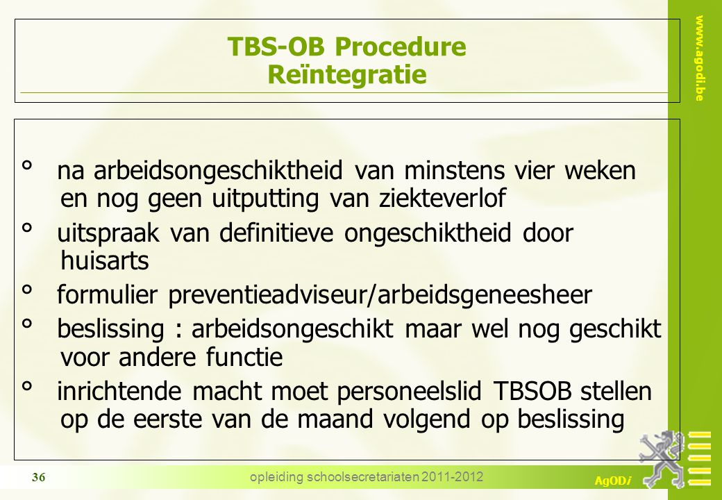TBS-OB Procedure Reïntegratie