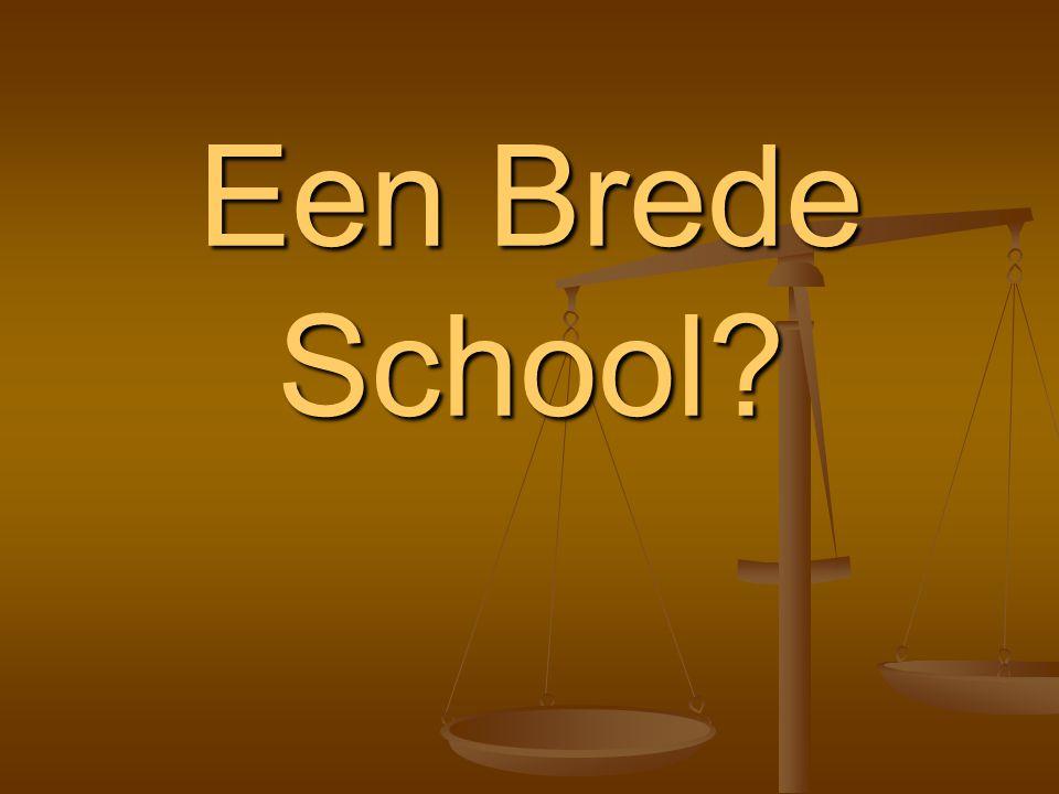 Een Brede School