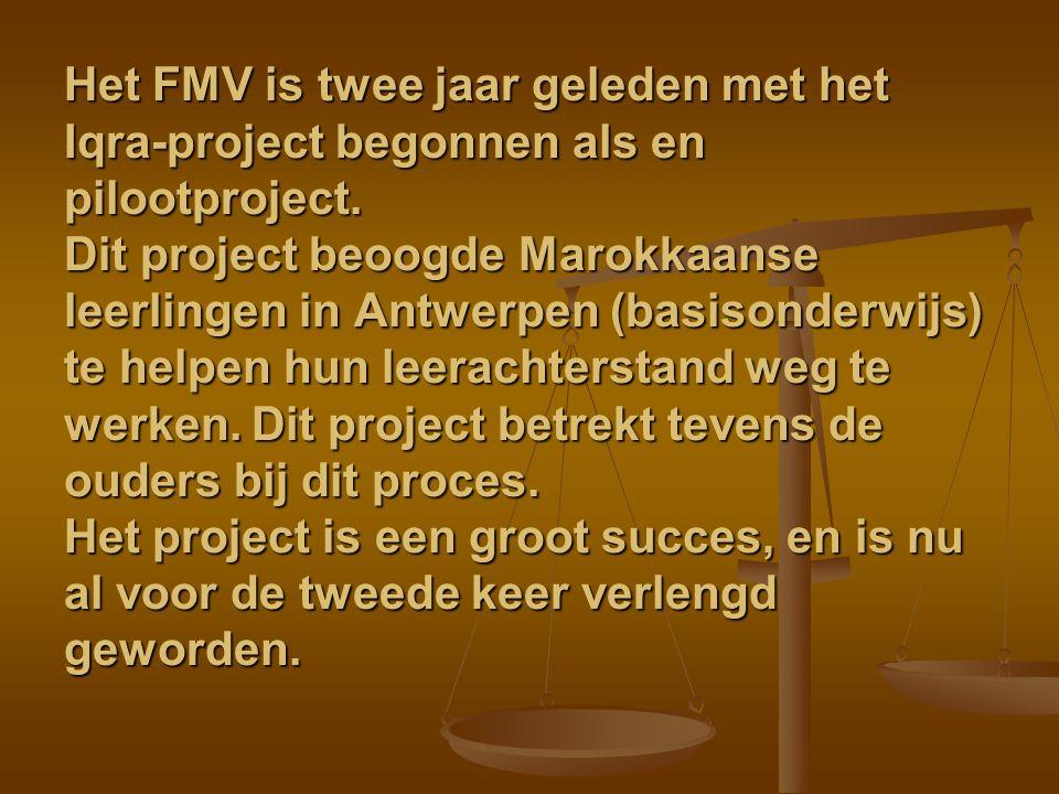 Het FMV is twee jaar geleden met het Iqra-project begonnen als en pilootproject.