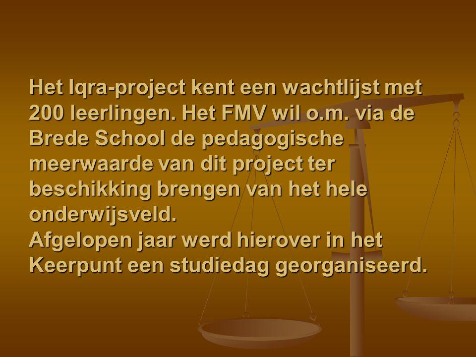 Het Iqra-project kent een wachtlijst met 200 leerlingen. Het FMV wil o