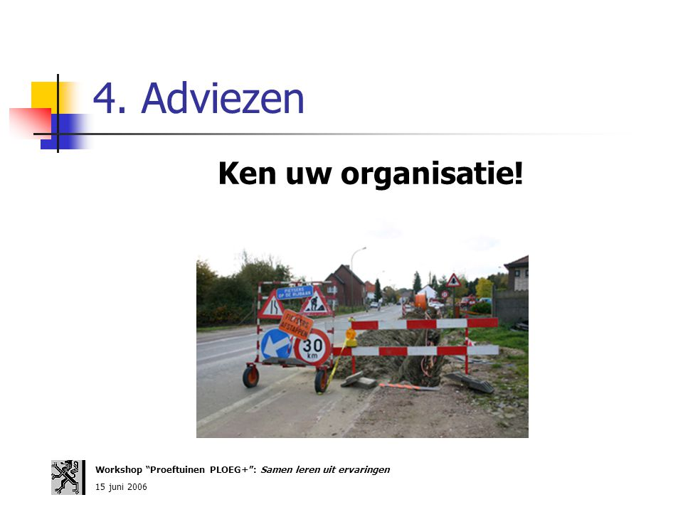 4. Adviezen Ken uw organisatie!