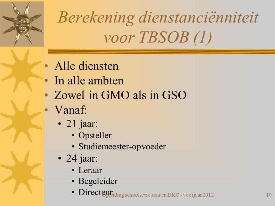 Berekening dienstanciënniteit voor TBSOB (1)