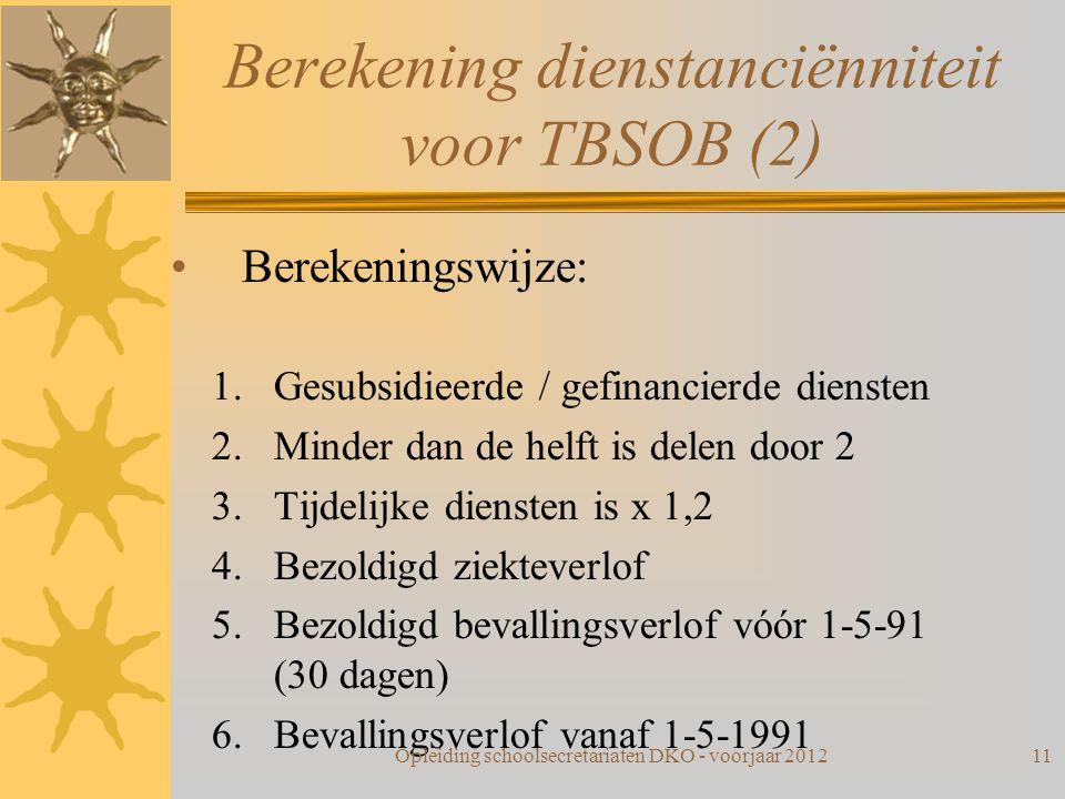 Berekening dienstanciënniteit voor TBSOB (2)