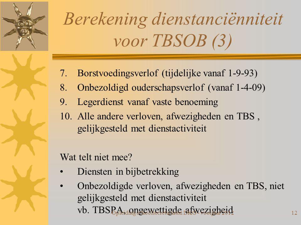 Berekening dienstanciënniteit voor TBSOB (3)