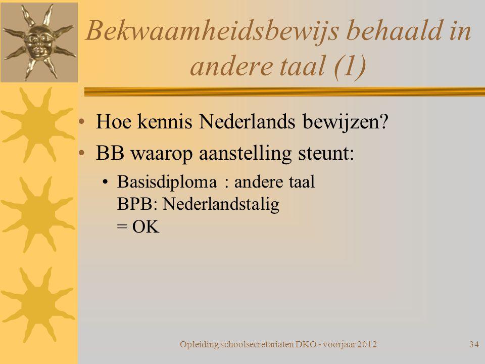 Bekwaamheidsbewijs behaald in andere taal (1)