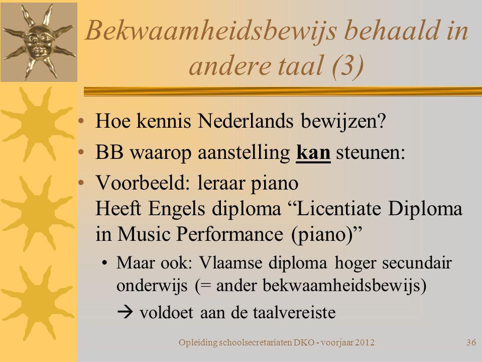 Bekwaamheidsbewijs behaald in andere taal (3)