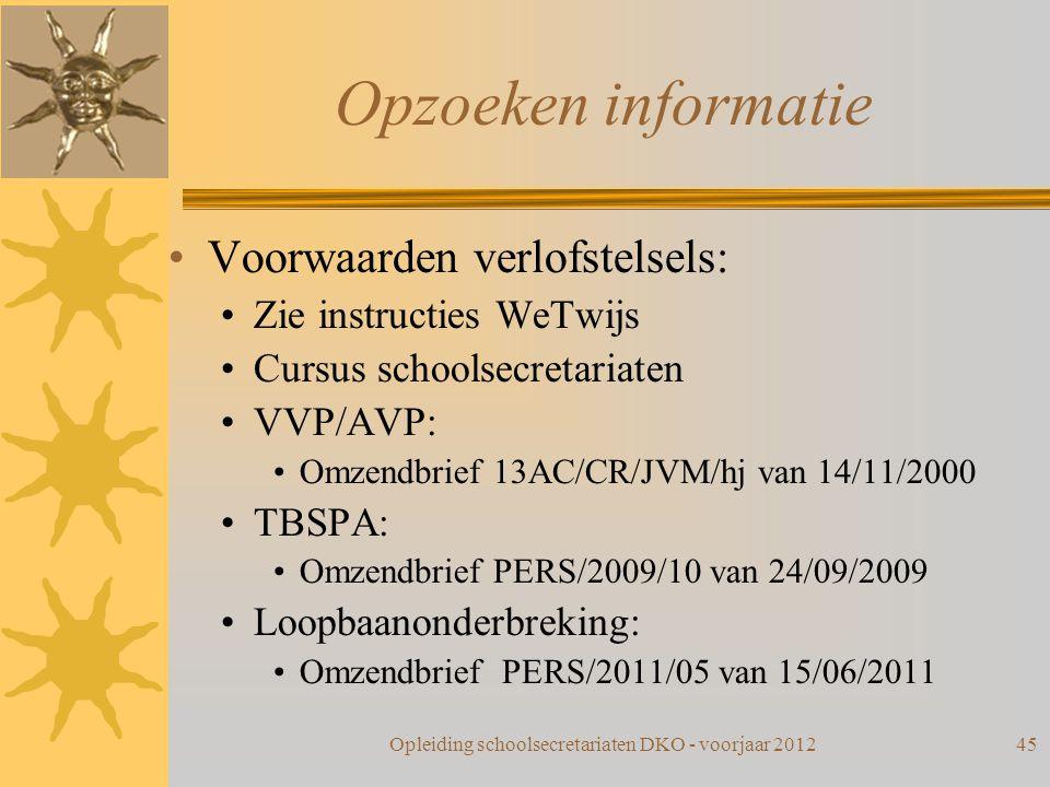 Opleiding schoolsecretariaten DKO - voorjaar 2012