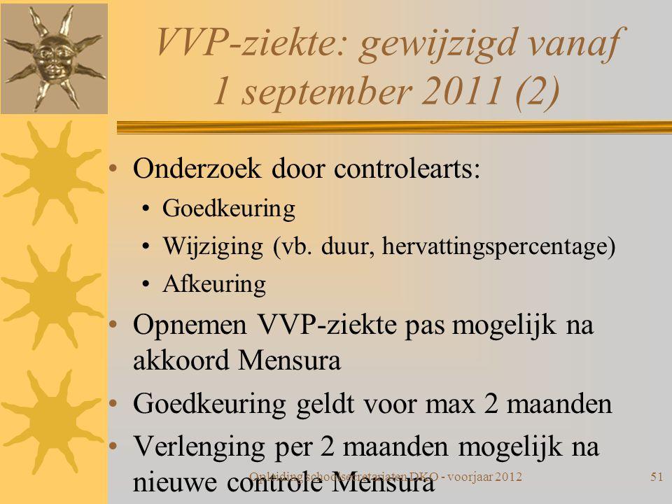 VVP-ziekte: gewijzigd vanaf 1 september 2011 (2)