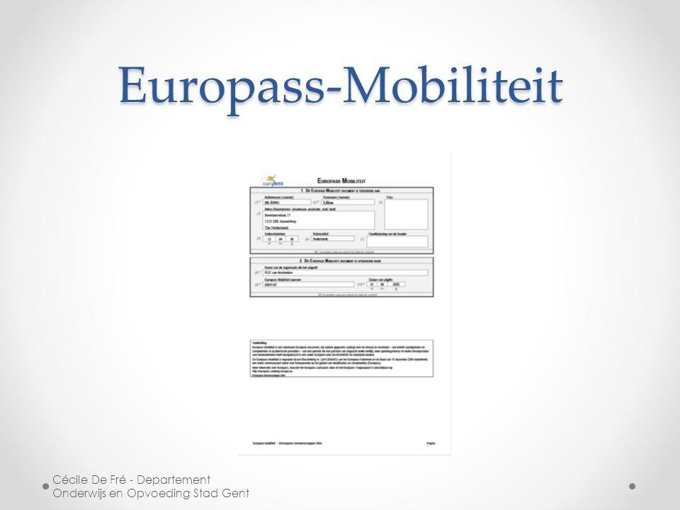 Europass-Mobiliteit Cécile De Fré - Departement Onderwijs en Opvoeding Stad Gent