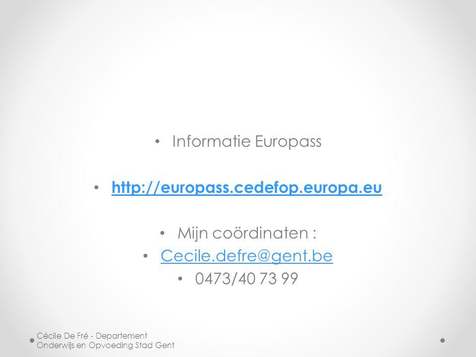 Informatie Europass http://europass.cedefop.europa.eu
