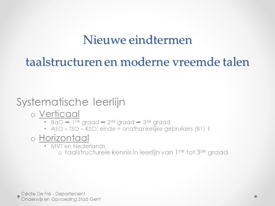 Nieuwe eindtermen taalstructuren en moderne vreemde talen