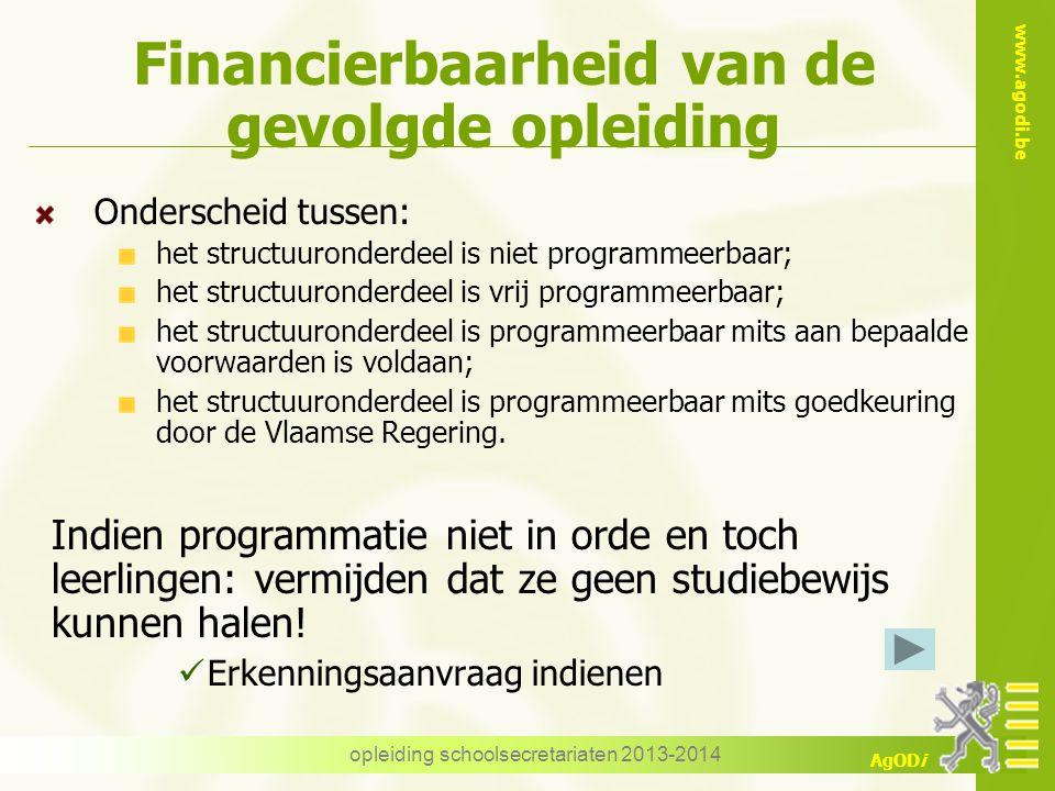 Financierbaarheid van de gevolgde opleiding