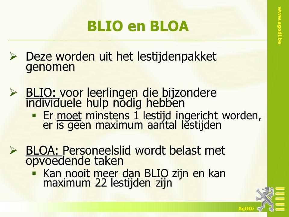 BLIO en BLOA Deze worden uit het lestijdenpakket genomen