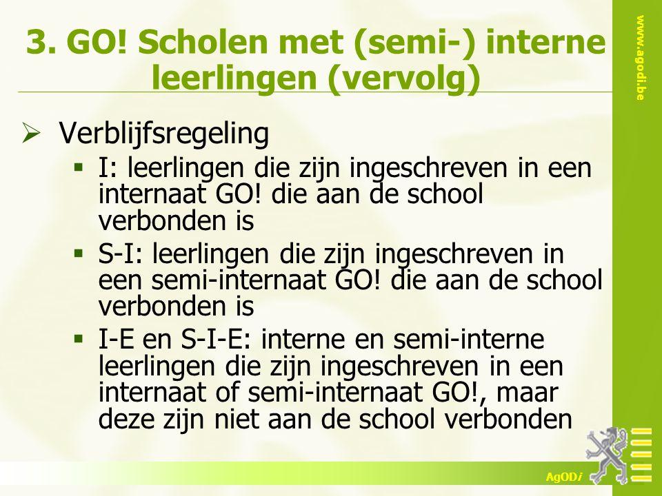 3. GO! Scholen met (semi-) interne leerlingen (vervolg)