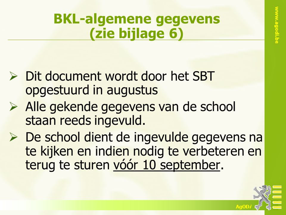 BKL-algemene gegevens (zie bijlage 6)