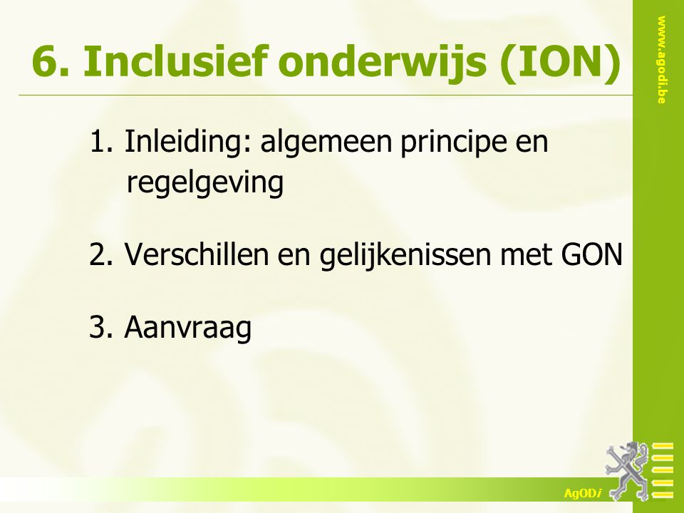 6. Inclusief onderwijs (ION)