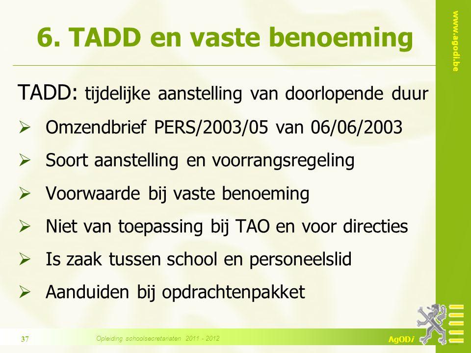 6. TADD en vaste benoeming