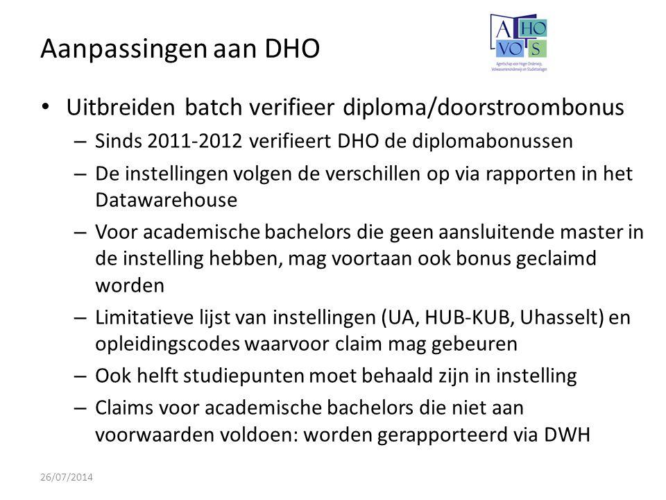 Aanpassingen aan DHO Uitbreiden batch verifieer diploma/doorstroombonus. Sinds 2011-2012 verifieert DHO de diplomabonussen.