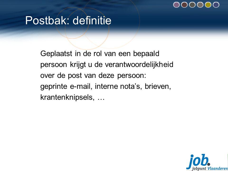Postbak: definitie Geplaatst in de rol van een bepaald