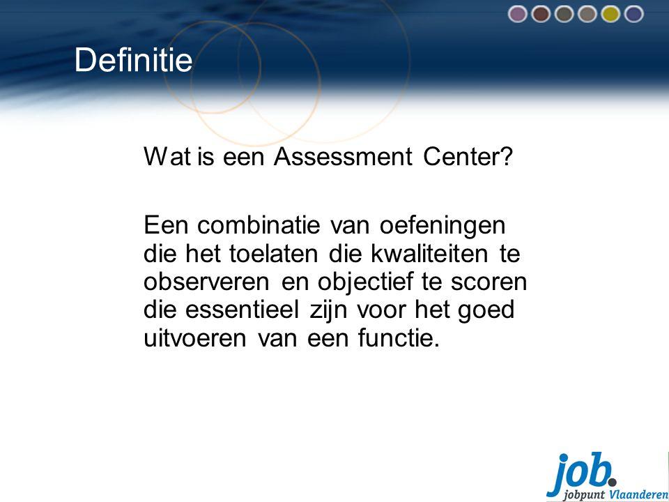 Definitie Wat is een Assessment Center