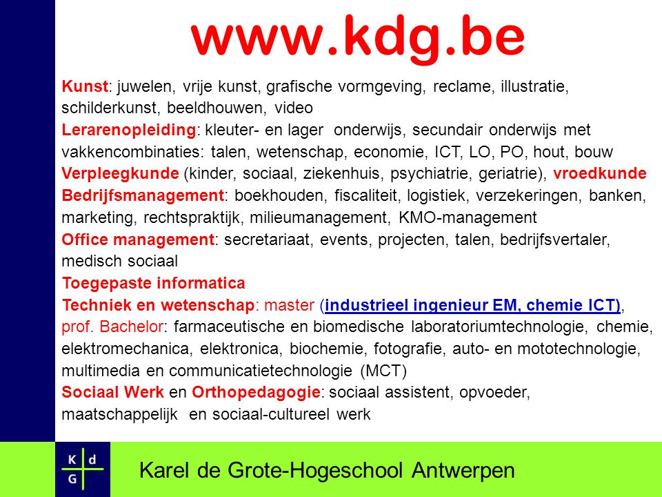www.kdg.be Karel de Grote-Hogeschool Antwerpen