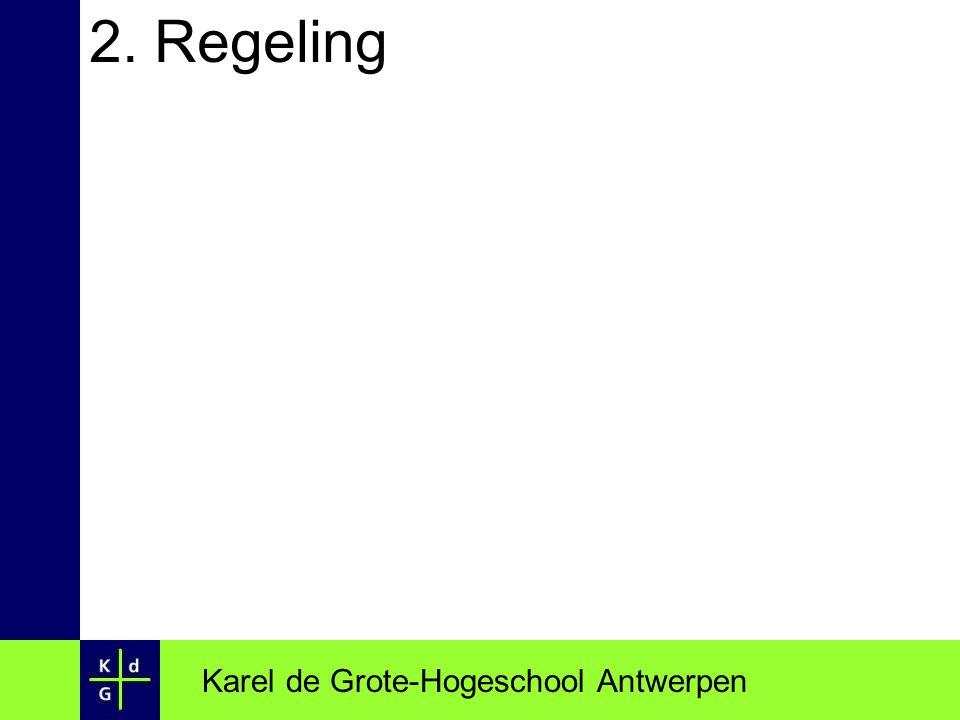 2. Regeling Karel de Grote-Hogeschool Antwerpen