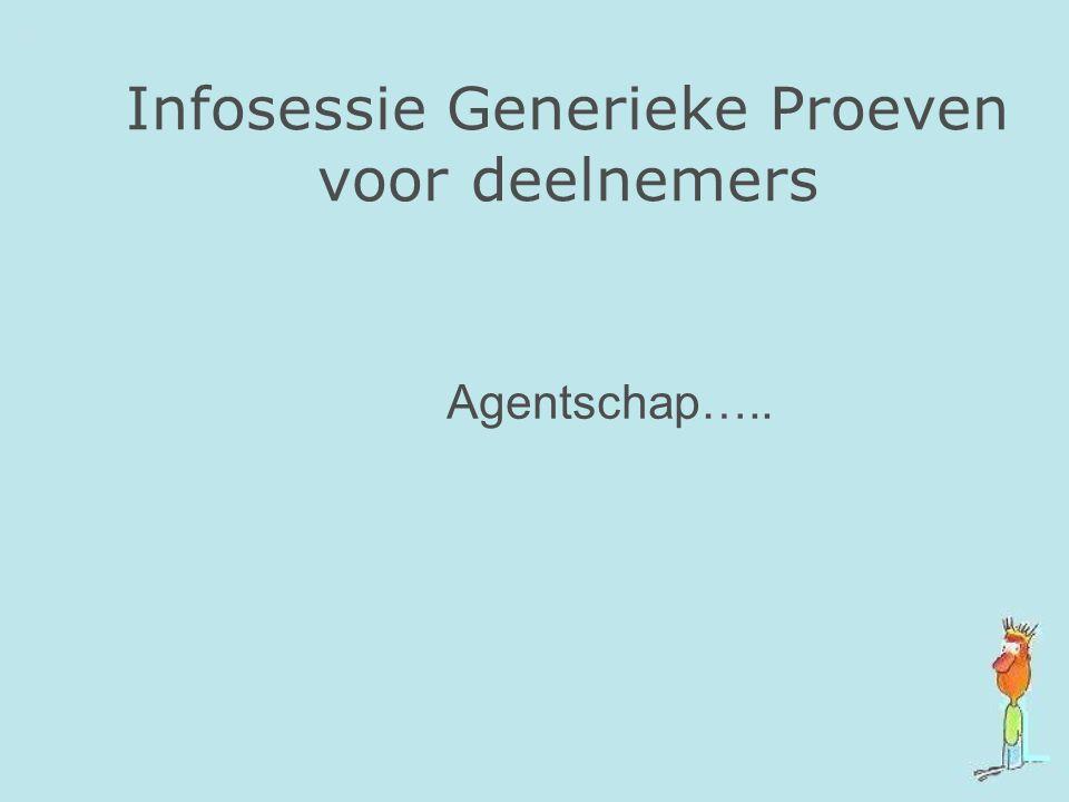 Infosessie Generieke Proeven voor deelnemers