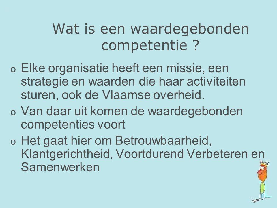 Wat is een waardegebonden competentie