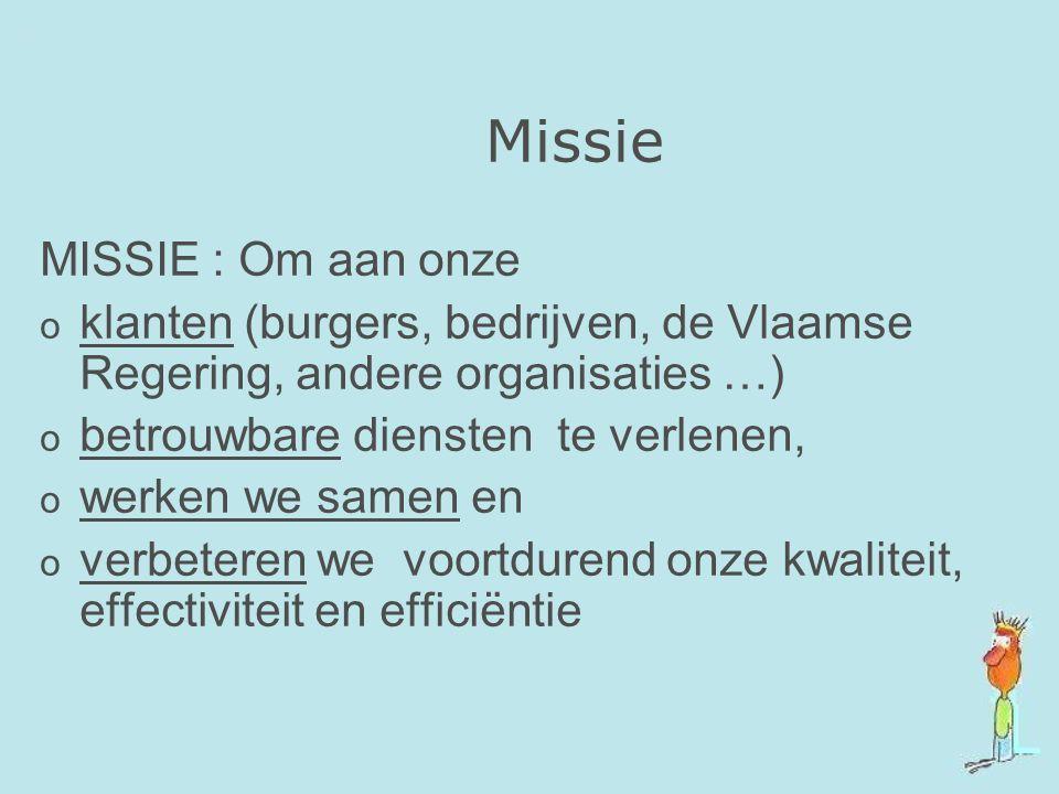 Missie MISSIE : Om aan onze