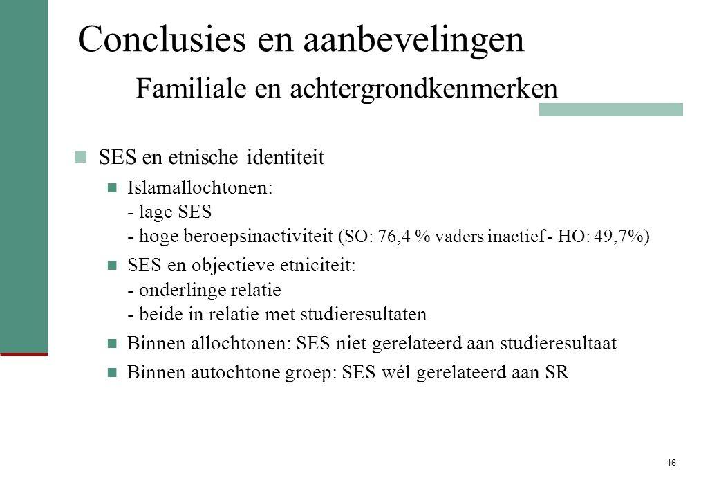 Conclusies en aanbevelingen Familiale en achtergrondkenmerken