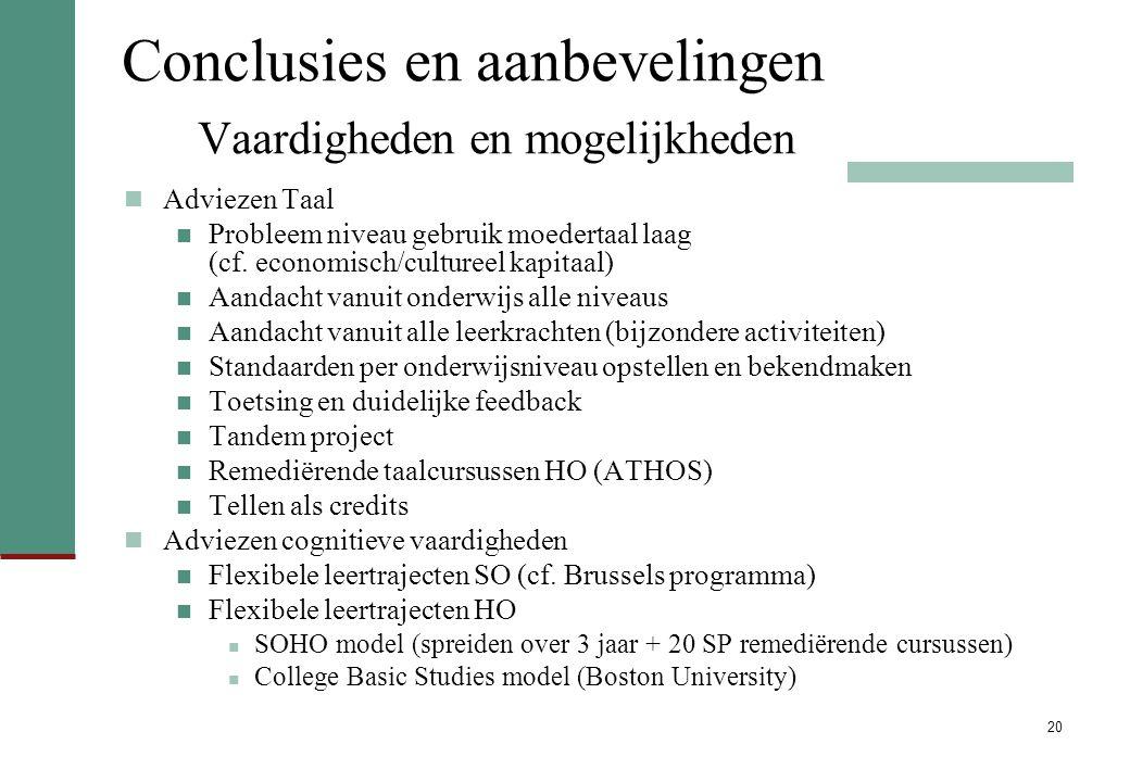 Conclusies en aanbevelingen Vaardigheden en mogelijkheden