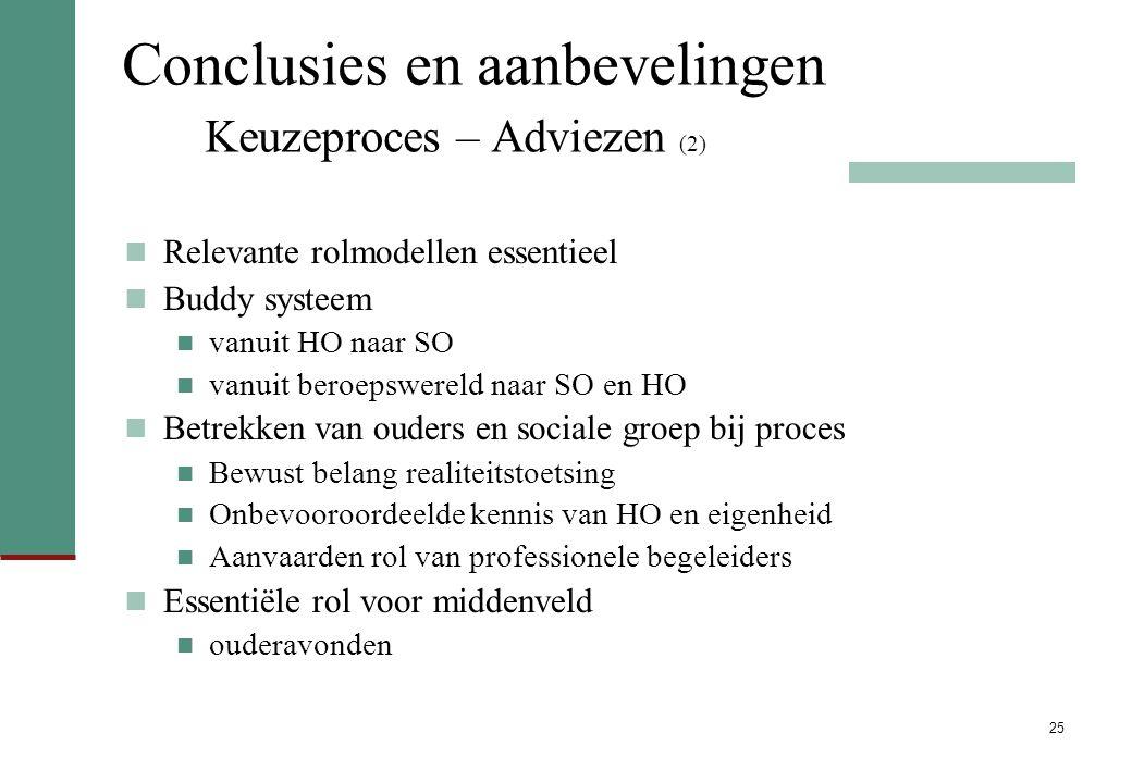 Conclusies en aanbevelingen Keuzeproces – Adviezen (2)