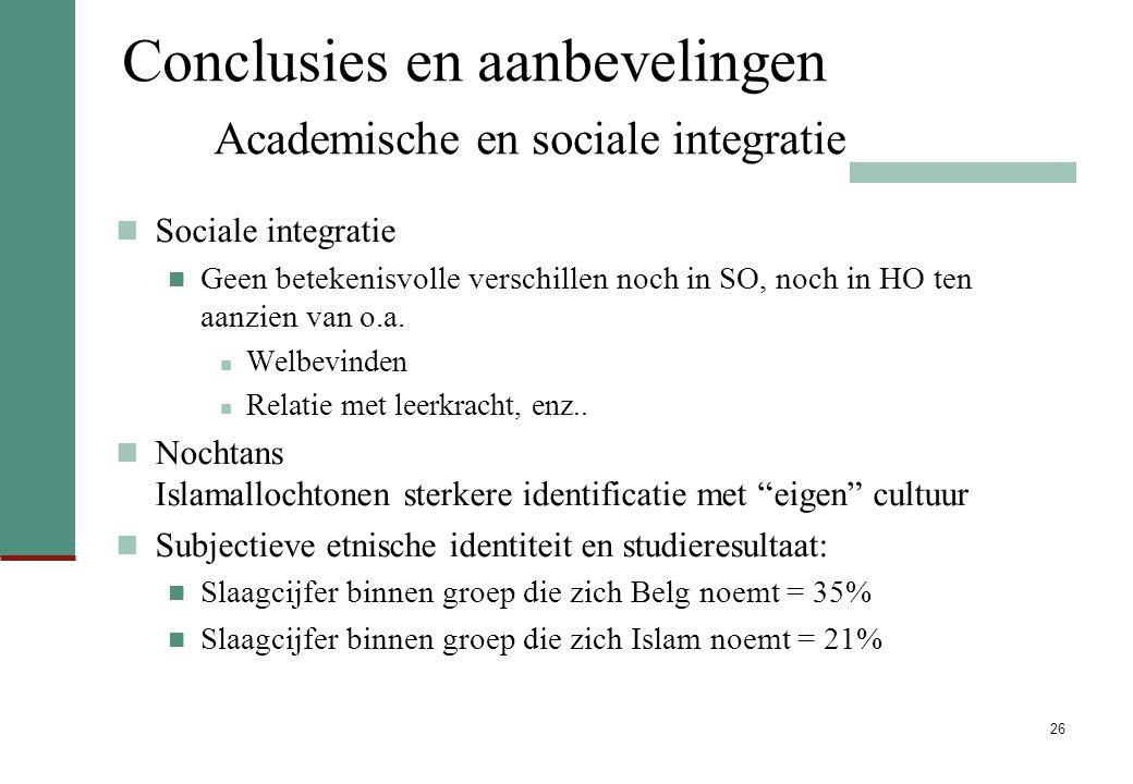 Conclusies en aanbevelingen Academische en sociale integratie