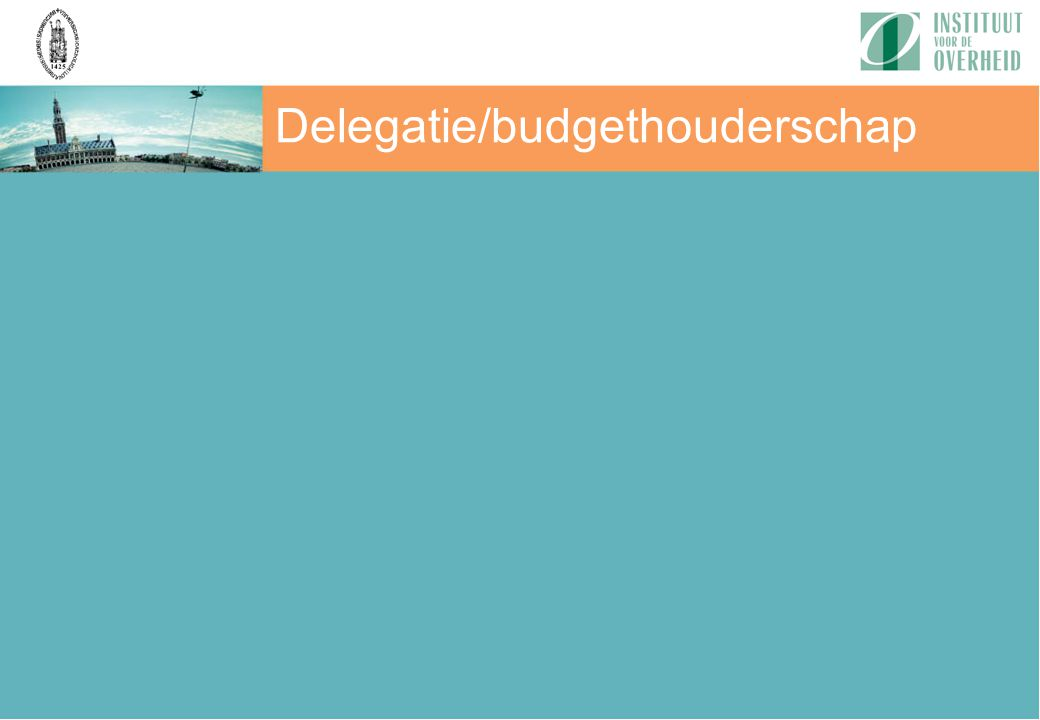 Delegatie/budgethouderschap