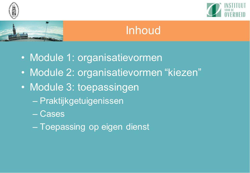 Inhoud Module 1: organisatievormen