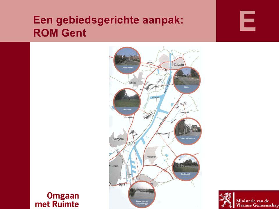 E Een gebiedsgerichte aanpak: ROM Gent