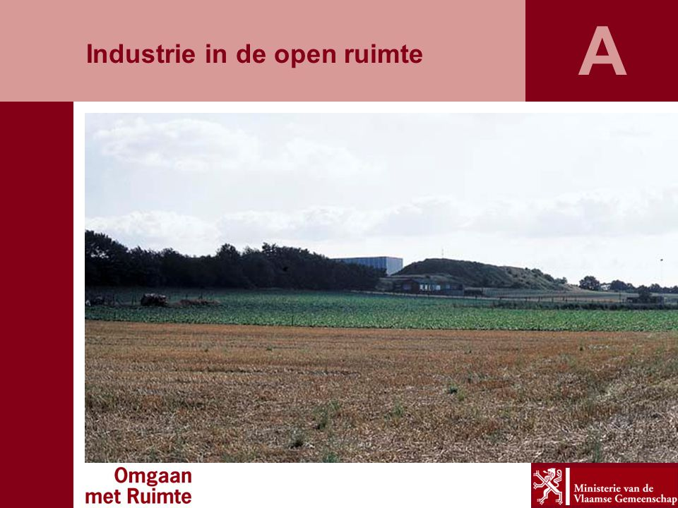 A Industrie in de open ruimte